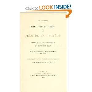 The Characters Of Jean De La Bruyère: Jean De La Bruyère: Books