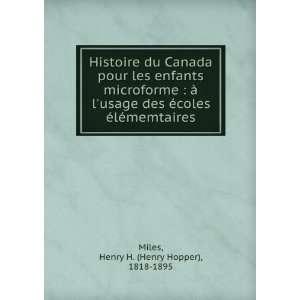 Histoire du Canada pour les enfants microforme : à l