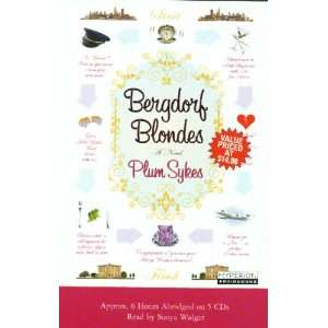 com Bergdorf Blondes (9781401384210) Plum Sykes, Sonya Walger Books