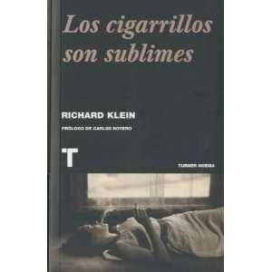 : CIGARRILLOS SON SUBLIMES, LOS (9788475068640): RICHARD KLEIN: Books