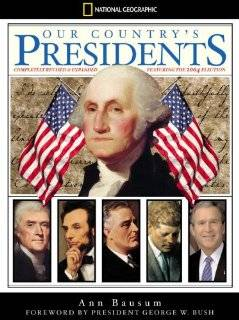 Our Countrys Presidents Completely Revised and Expanded